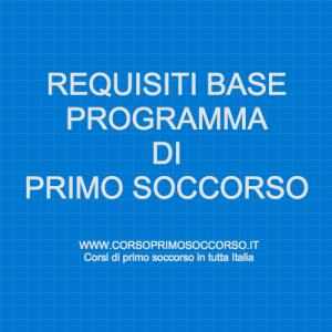 requisiti base programma primo soccorso